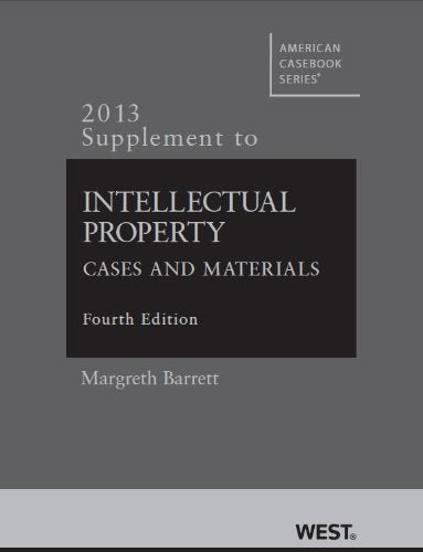Intellectual Property (American Casebook Series)