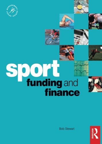 Sport Funding and Finance (Sport Management Series)
