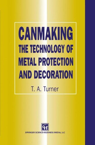 Canmaking: The Technology of Metal Protection and Decoration