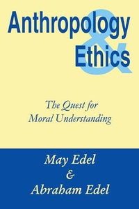 Anthropology and Ethics