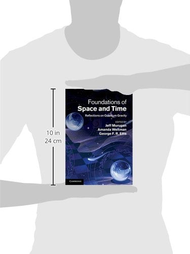 Foundations Of Space And Time: Reflections On Quantum Gravity