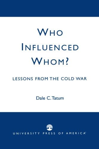 Who Influenced Whom?: Lessons from the Cold War