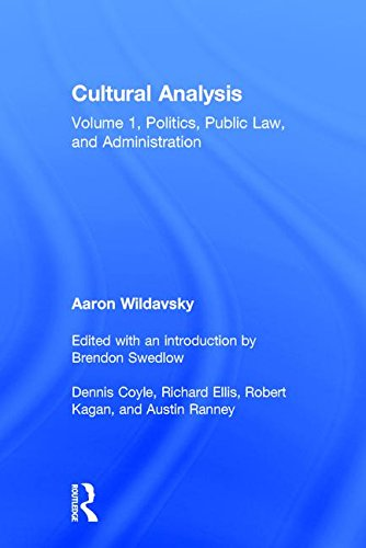 Cultural Analysis: Volume 1, Politics, Public Law, and Administration (v. 1)