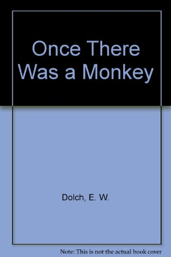 Once There Was a Monkey