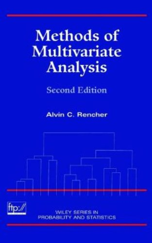 Methods Of Multivariate Analysis (Wiley Series In Probability And Statistics)