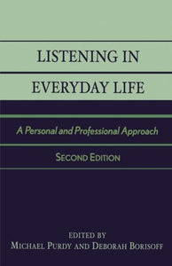 Listening in Everyday Life: A Personal and Professional Approach