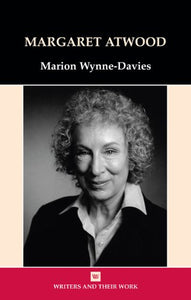 Margaret Atwood (Writers and their Work)