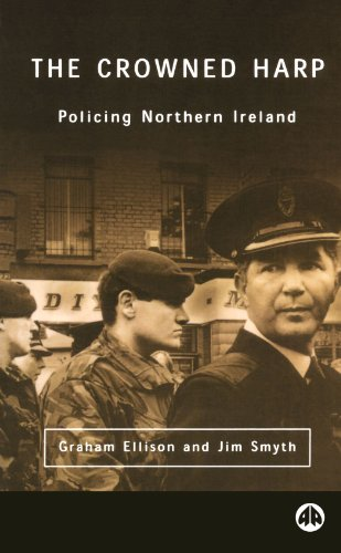 The Crowned Harp: Policing Northern Ireland (Contemporary Irish Studies)