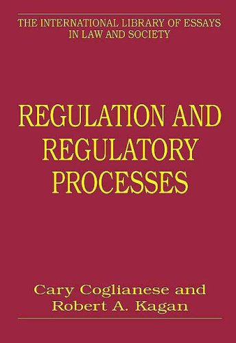 Regulation and Regulatory Processes (The International Library of Essays in Law and Society)