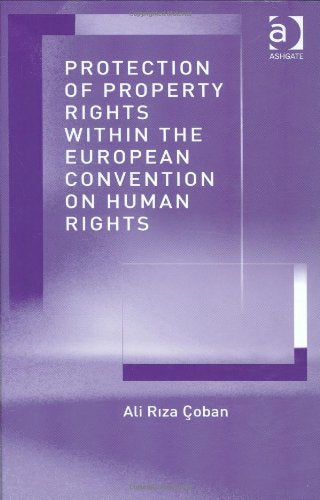 Protection of Property Rights Within the European Convention on Human Rights