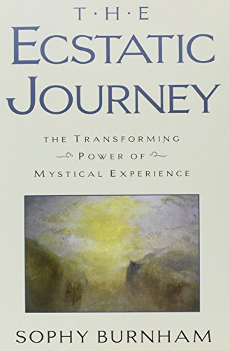 Ecstatic Journey: The Transforming Power of Mystical Experience