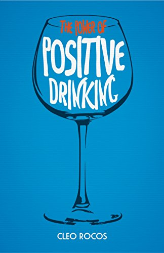 The Power of Positive Drinking