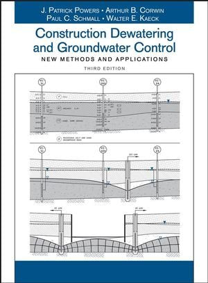 Construction Dewatering And Groundwater Control : New Methods And Applications, 3Rd Edition