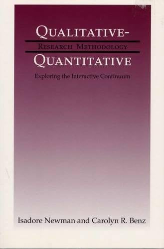 Qualitative-Quantitative Research Methodology: Exploring the Interactive Continuum