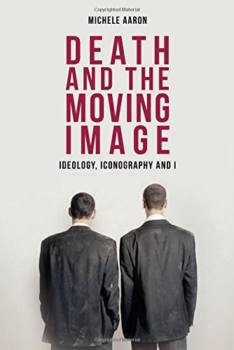 Death and the Moving Image: Ideology, Iconography and I
