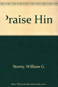 Praise Him! A Prayerbook for Today's Christian