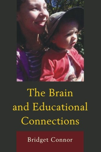 The Brain and Educational Connections