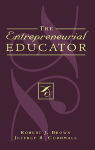 The Entrepreneurial Educator