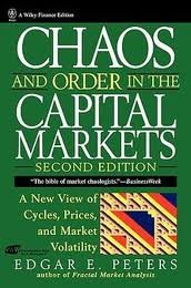 Chaos And Order In The Capital Markets (Wiley Finance Editions)