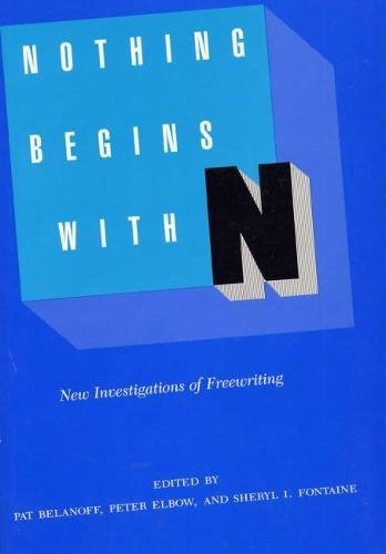 Nothing Begins with N: New Investigations of Freewriting