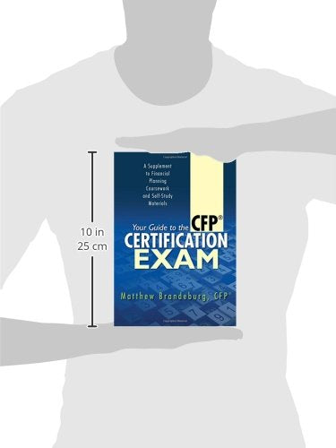 Your Guide to the CFP Certification Exam: A Supplement to Financial Planning Coursework and Self-Study Materials (6th Edition)