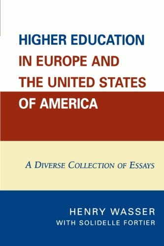 Higher Education in Europe and the United States of America: A Diverse Collection of Essays