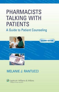 Pharmacists Talking with Patients: A Guide to Patient Counseling (LWW in Touch Series)