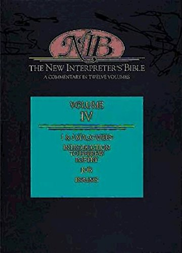 New Interpreter'S Bible: 1 & 2 Maccabees, Job, Psalms (Volume 4)