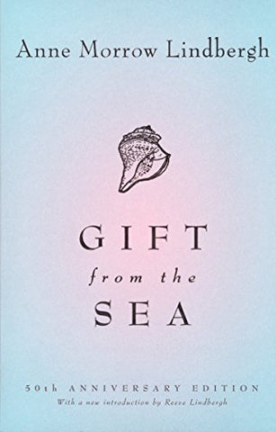Gift From The Sea: 50Th-Anniversary Edition