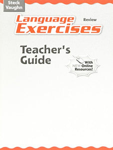 Language Exercises Review Teacher's Guide with New Online Resources (Steck-Vaughn Language Exercises)