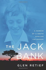 The Jack Bank: A Memoir of a South African Childhood