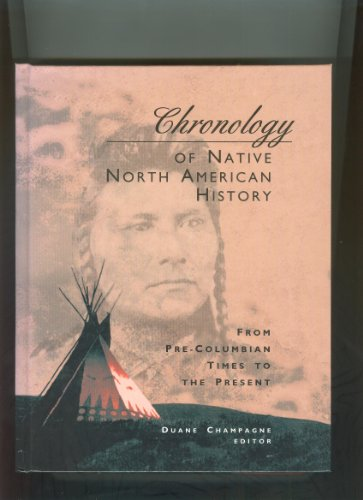 Chronology of Native North American History