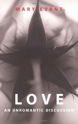 Love: An Unromantic Discussion