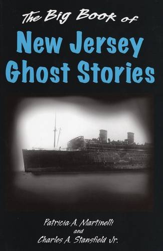 The Big Book of New Jersey Ghost Stories (Big Book of Ghost Stories)