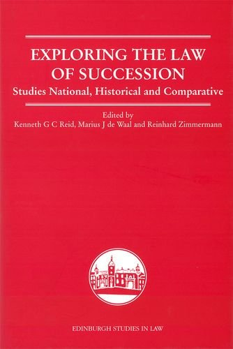 Exploring the Law of Succession: Studies National, Historical and Comparative (Edinburgh Studies in Law EUP)