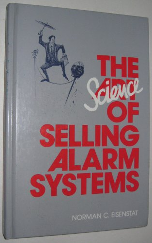 The Science of Selling Alarm Systems