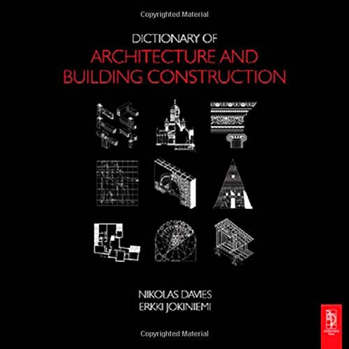 Architecture student starter bundle: Dictionary of Architecture and Building Construction