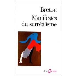 Les Manifestes du Surrealisme (French Edition)