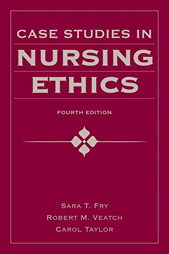 Case Studies In Nursing Ethics (Fry, Case Studies In Nursing Ethics)
