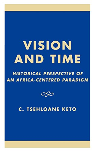 Vision and Time: Historical Perspective of an Africa-Centered Paradigm