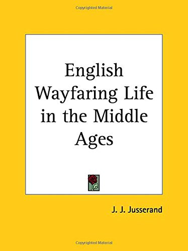 English Wayfaring Life in the Middle Ages