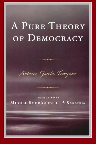 A Pure Theory of Democracy