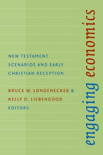 Engaging Economics: New Testament Scenarios and Early Christian Reception