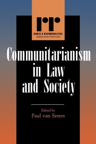 Communitarianism in Law and Society (Rights & Responsibilities)
