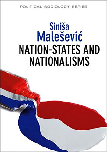 Nation-States and Nationalisms: Organization, Ideology and Solidarity