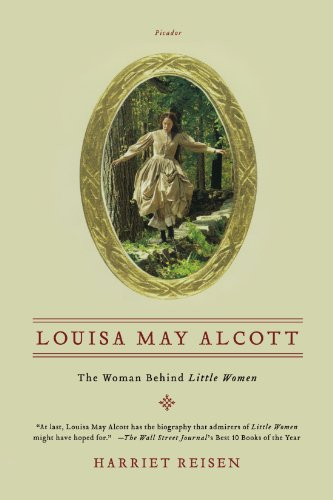 Louisa May Alcott: The Woman Behind Little Women