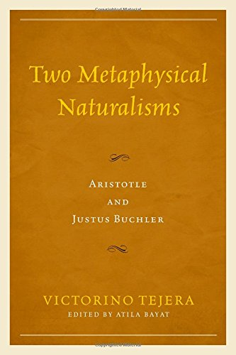 Two Metaphysical Naturalisms: Aristotle and Justus Buchler