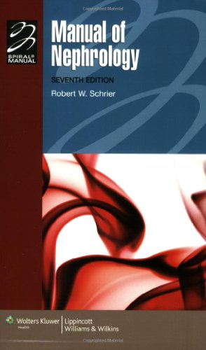Manual of Nephrology: Diagnosis and Therapy (Lippincott Manual Series (Formerly known as the Spiral Manual Series))