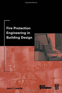 Fire Protection Engineering in Building Design (Plant Engineering)