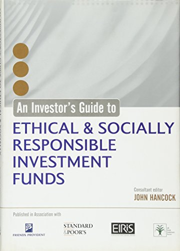An Investor's Guide to Ethical & Socially Responsible Investment Funds